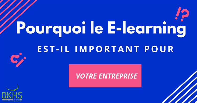 e-learning pour entreprise au maroc, Pourquoi le E-learning est-il devenu indispensable dans votre entreprise au Maroc ?